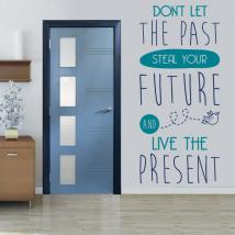 Décoratif vinyl French phrases Live The Present