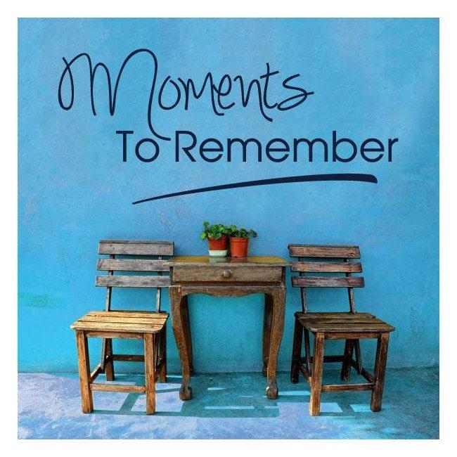 Vinyle décoratif phrases Moments qu'il faut savoir