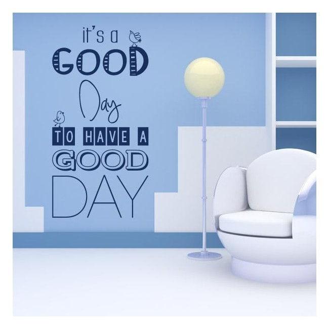 Vinyle décoratif phrases Its A Good Day