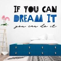 Vinyle décoratif phrases si vous pouvez le rêver