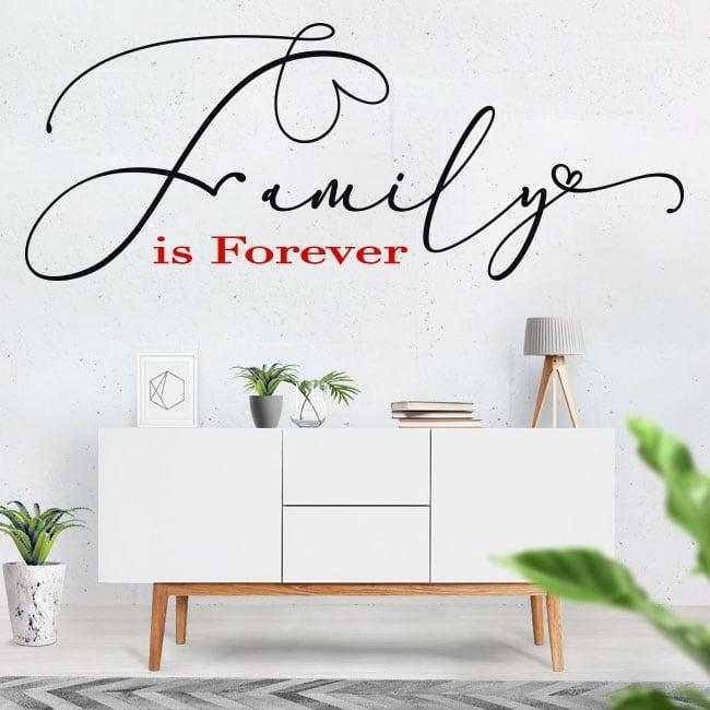 Vinyle phrases en anglais motivant family is forever