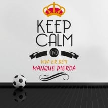 Autocollants football keep calm and viva er beti manque pierda