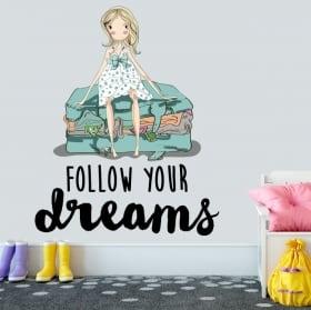Vinyle décoratif phrase anglaise follow your dreams
