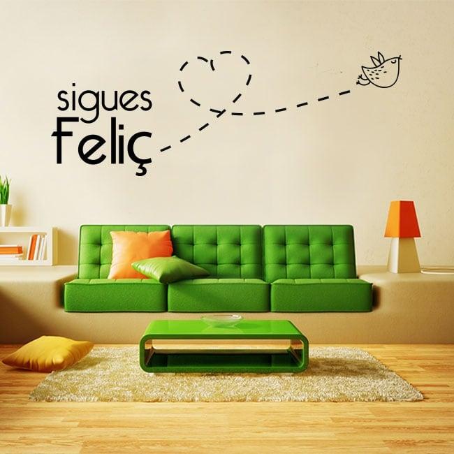 Vinyle et autocollants phrases en catalan tu es toujours heureux