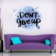 Vinyles et autocollants phrase en anglais don't give up