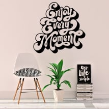 Vinyles et autocollants phrase anglaise enjoy every moment